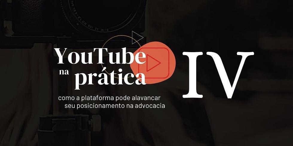 YouTube na Prática - Módulo 4