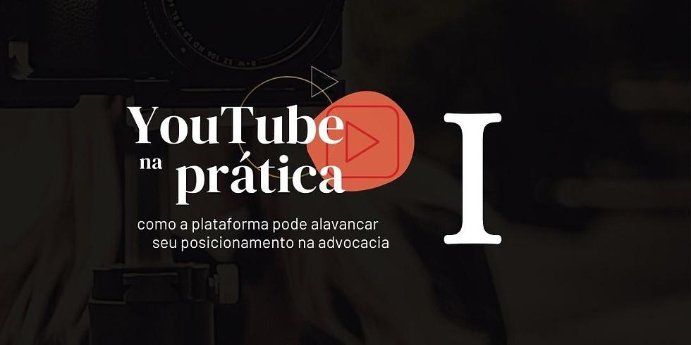 YouTube na Prática - Módulo 1