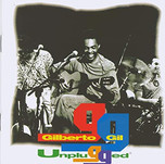 Gilberto Gil - Unplugged