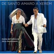 Maria Bethânia e Zeca Pagodinho - De Santo Amaro a Xerem