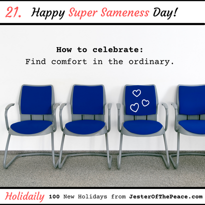 Super Sameness Day