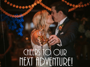 Cheers to Our Next Adventure!