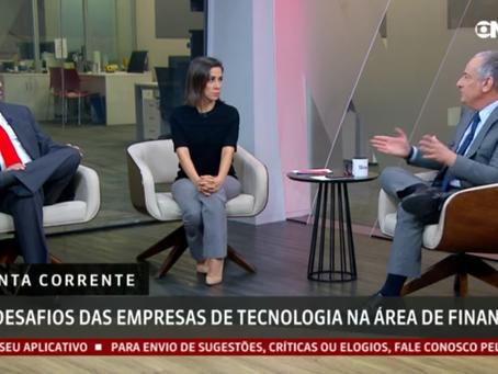Discutindo os desafios das Fintechs no Globo News Em Ponto