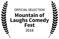OFFICIAL SELECTION - Mountain of Laughs