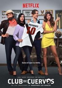 Netflix original series Club de Cuervos