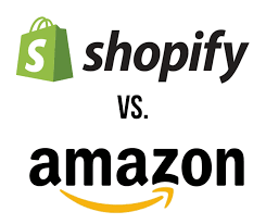 Which is better - Amazon or Shopify?