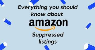 What is a Suppressed Amazon Listing?