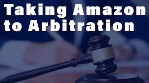How to get your Money Back through Amazon Arbitration