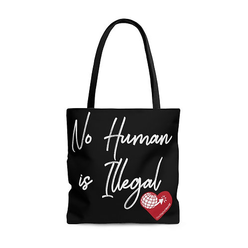 """""""No Human Is Illegal"""" Tote Bag"""