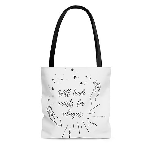 """""""Will Trade Racists for Refugees"""" Tote Bag"""