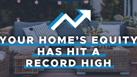 Your Home's Equity has hit a record high