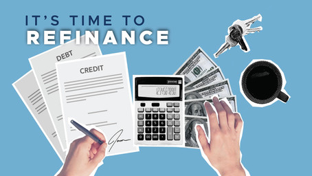 It's time to refinance your mortgage
