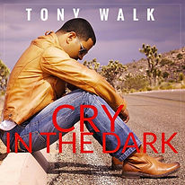 Tony Walk, H-M Management, Cry In The Dark