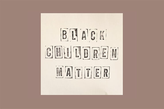 Illustration with the words black children matter