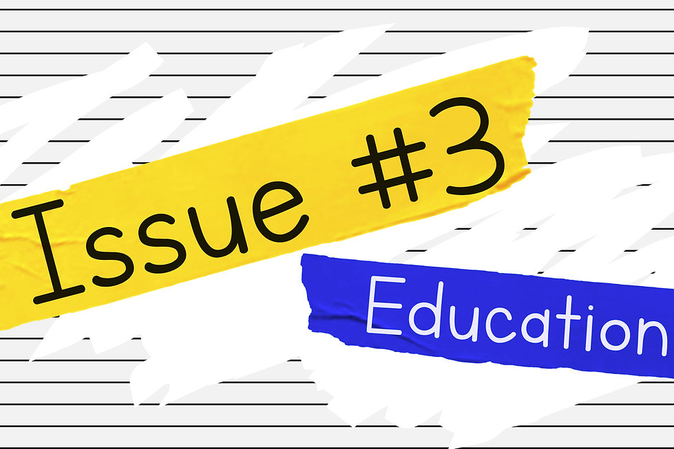 Image of blue and yellow tape with the words issue 3 education