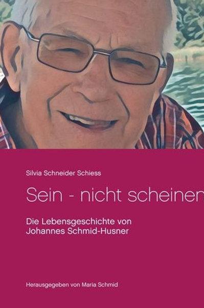 Sein - nicht scheinen von Silvia Schneider-Schiess