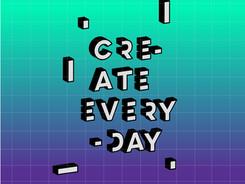 Create Everyday
