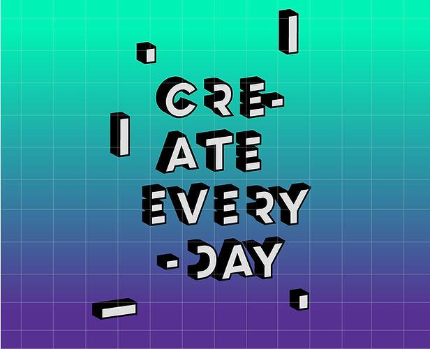 Créer tous les jours Poster
