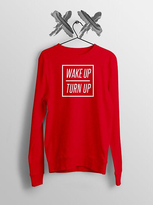 Wake Up // Turn Up Sweater