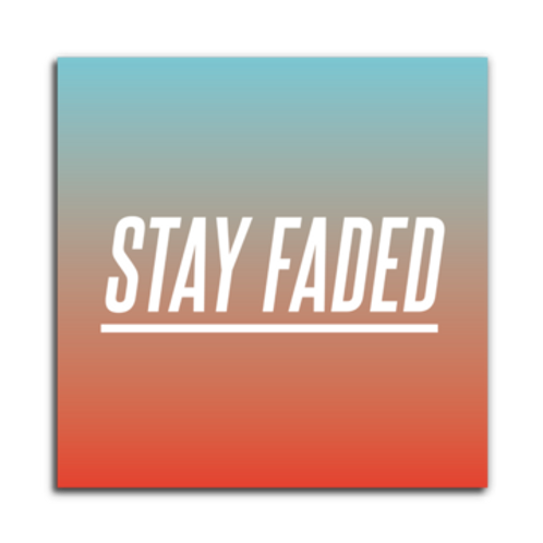 Stay Faded Magnet