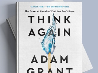 "Adam Grant on Linkedin:  New Book Release:  ""Think Again"""