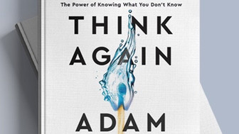 Cheers to Wharton's own Adam Grant - Think Again Getting Rave Reviews