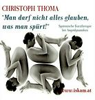 Hörbuch Man darf nicht alles glauben, was man spürt! Christop Thoma