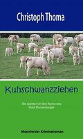 Kuhschwanzziehen Christoph Thoma