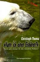 Kann ich einen Eisbären? Christoph Thoma