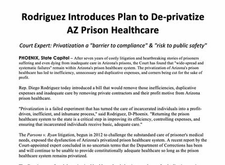 PRESS RELEASE: Rodriguez Introduces Plan to De-privatize AZ Prison Healthcare
