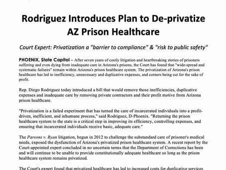 PRESS RELEASE: Rodriguez Introduces Plan to De-privatize AZ Prison Healthcare