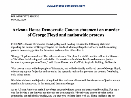 Arizona House Democratic Caucus statement on murder of George Floyd and nationwide protests
