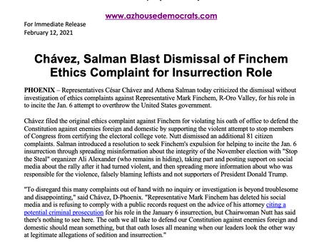 PRESS RELEASE: Chávez, Salman Blast Dismissal of Finchem Ethics Complaint for Insurrection Role