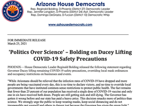 PRESS RELEASE: 'Politics Over Science' – Bolding on Ducey Lifting COVID-19 Safety Precautions