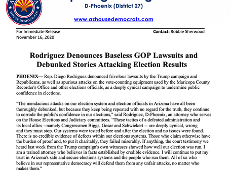 PRESS RELEASE: Rodriguez Denounces Baseless GOP Lawsuits Attacking Election Results