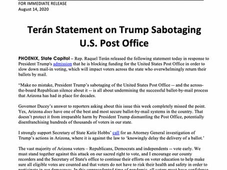 PRESS RELEASE: Terán Statement on Trump Sabotaging U.S. Post Office