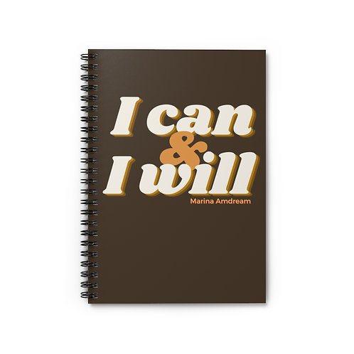 I can & I will Spiral Notebook - Ruled Line