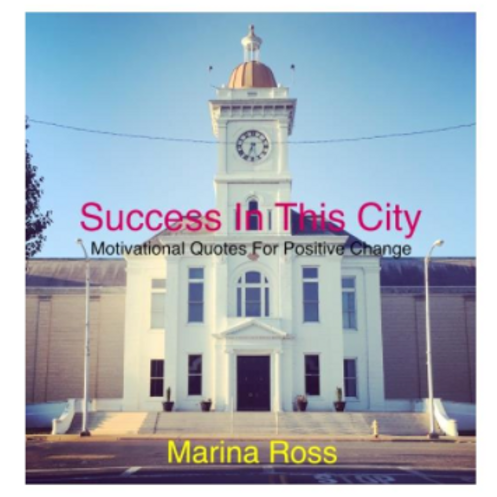 Success In This City: Motivational Quotes for Positive Change