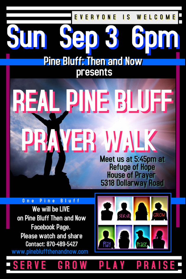 Real Pine Bluff Prayer Walk 2017