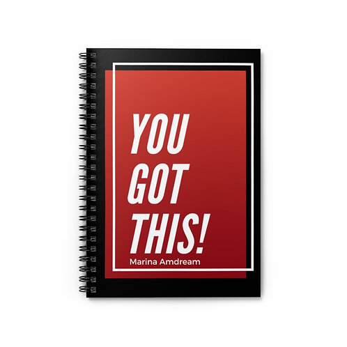 You Got This Spiral Notebook - Ruled Line