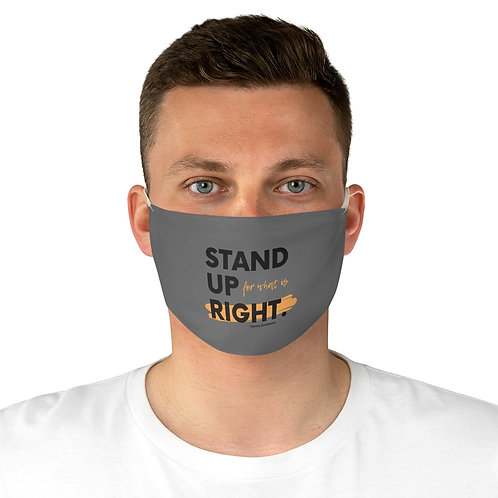 Stand Up For What's Right Face Mask
