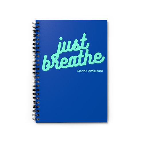 Just Breathe Spiral Notebook - Ruled Line