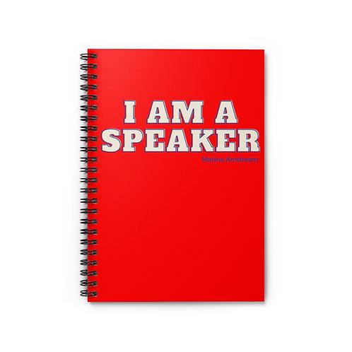 I Am A Speaker Spiral Notebook - Ruled Line