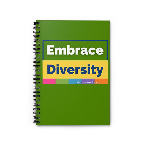 Embrace Diversity Spiral Notebook - Ruled Line