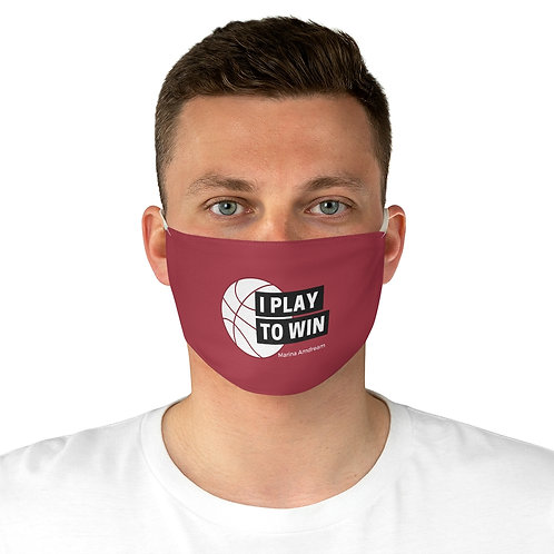 I Play To Win Face Mask