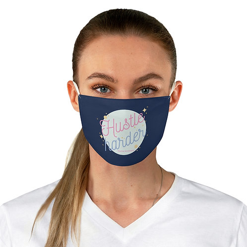 Hustle Harder Face Mask