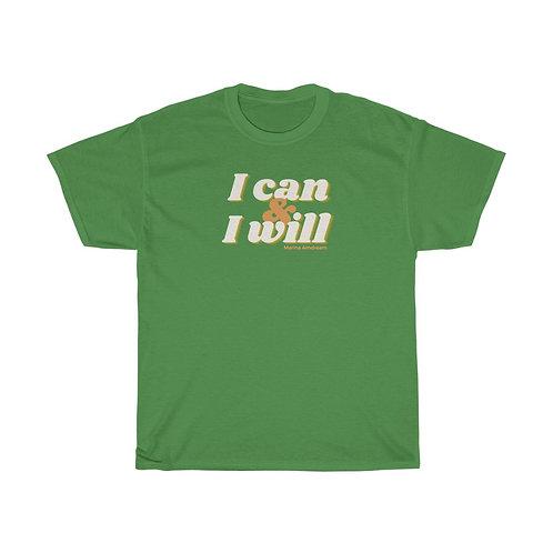 I can & I will Heavy Cotton Tee