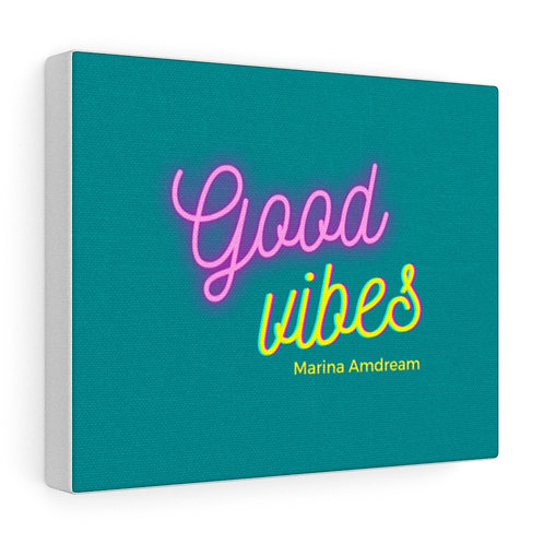 Good Vibes Canvas Gallery Wraps
