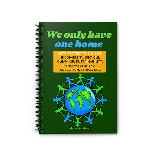 Protect The Earth Spiral Notebook - Ruled Line