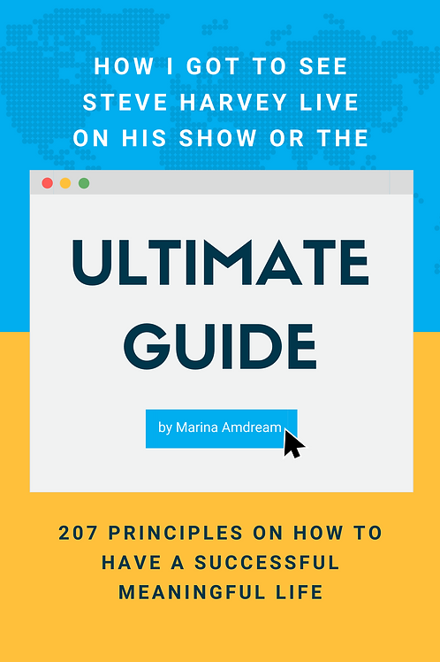The Ultimate Guide: 207 Principles On How To Have A Successful Meaningful Life